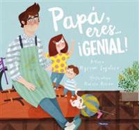 Papá, Eres # ¡genial! / Dad, You Are Awesome!