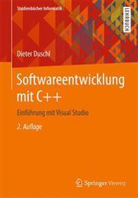 Softwareentwicklung Mit C++: Einfuhrung Mit Visual Studio