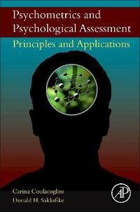 Psychometrics and Psychological Assessment