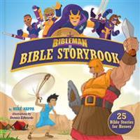 Bibleman Bible Storybook (Padded): 25 Bible Stories for Heroes