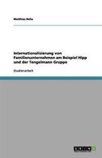 Internationalisierung Von Familienunternehmen Am Beispiel Hipp Und Der Tengelmann Gruppe