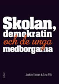 Skolan, demokratin och de unga medborgarna