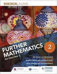 Edexcel A Level Further Mathematics Core Year 2