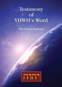 Testimony of YHWH's Word