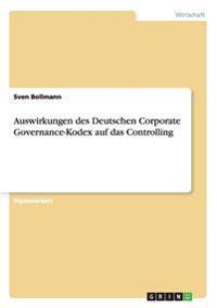 Auswirkungen Des Deutschen Corporate Governance-Kodex Auf Das Controlling