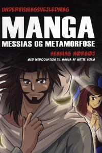 Manga Messias og metamorfose
