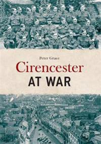 Cirencester at War