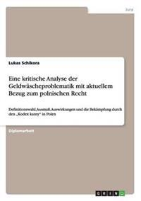 Eine Kritische Analyse Der Geldw scheproblematik Mit Aktuellem Bezug Zum Polnischen Recht