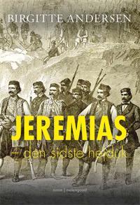 Jeremias - den sidste hejduk