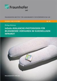 InGaAs-Avalanche-Photodioden für bildgebende Verfahren im kurzwelligen Infrarot