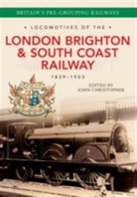 Locomotives of the London Brighton & South Coast Railway 1839-1903