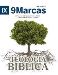 Teologia Biblica (Biblical Theology) - 9marks Romanian Journal (Marcas)