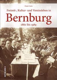 Freizeit-, Kultur- und Vereinsleben in Bernburg