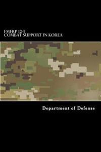 Fmfrp 12-5 Combat Support in Korea