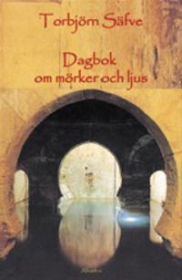 Dagbok om mörker och ljus