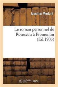 Le Roman Personnel de Rousseau a Fromentin