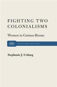 Fighting Two Colonialisms