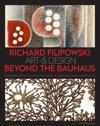 Richard Filipowski: Art and Design Beyond the Bauhaus