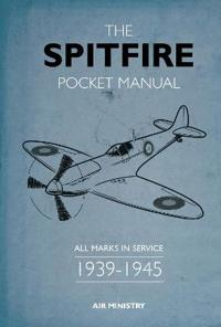 The Spitfire Pocket Manual