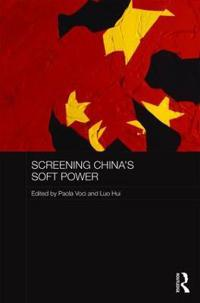 Screening China's Soft Power