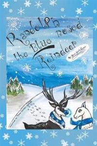 Randolph the Blue-Nosed Reindeer