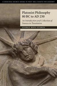 Platonist Philosophy 80 BC to AD 250