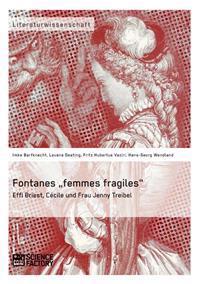 """Fontanes """"Femmes Fragiles"""""""