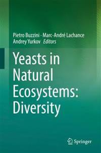 Yeasts in Natural Ecosystems