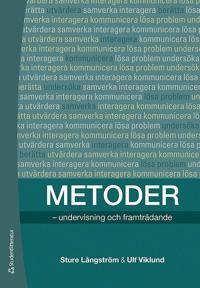 Metoder : undervisning och framträdande