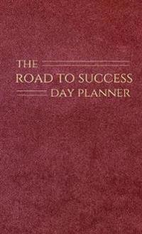 The Road to Success Day Planner
