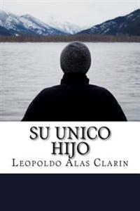 Su Unico Hijo (Spanish) Edition