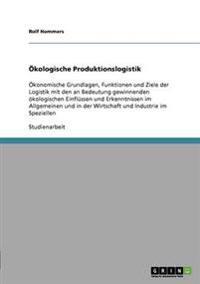 Okologische Produktionslogistik