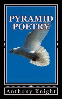 Pyramid Poetry: Spiritual Being Poetry
