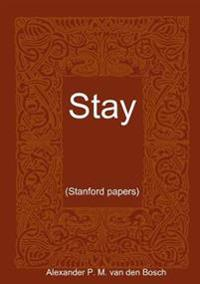 Stay..