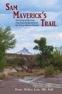 Sam Maverick's Trail