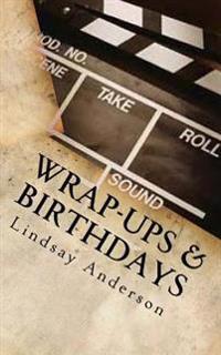 Wrap-Ups & Birthdays