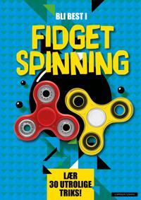 Bli best i fidget spinning