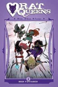 Rat queens volume 4 - high fantasies