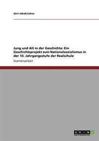 Jung Und Alt in Der Geschichte