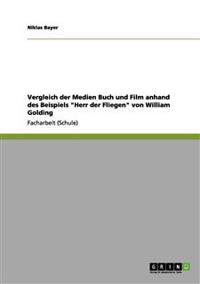 Vergleich Der Medien Buch Und Film Anhand Des Beispiels Herr Der Fliegen Von William Golding