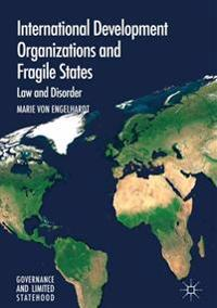 International Development Organizations and Fragile States