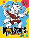 Monster Coloring Book for Kids: Children Activity Books for Kids Ages 2-4, 4-8, Boys, Girls, Fun Early Learning Dracula, Werewolf and Friend