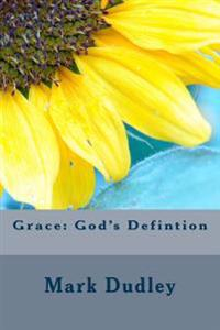 Grace: God's Defintion