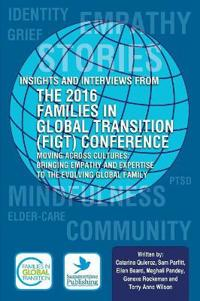 Insights and Interviews from the 2016 Families in Global Transition Conference