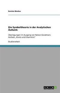 Die Symboltheorie in Der Analytischen Asthetik