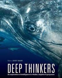 Deep thinkers - an exploration of intelligence in whales, dolphins, and por