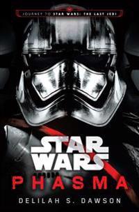 Star wars: phasma - journey to star wars: the last jedi
