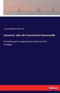 Jenneval, Oder Der Franzosische Barneveldt
