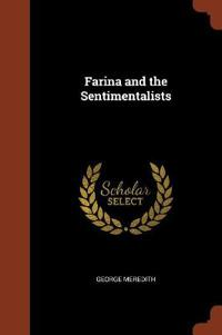 Farina and the Sentimentalists