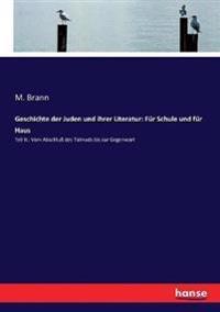 Geschichte der Juden und ihrer Literatur: Für Schule und für Haus